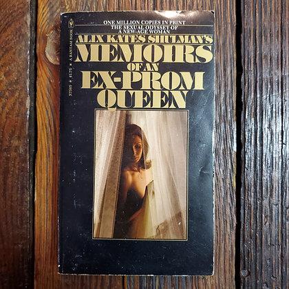 Shulman, Alix Kates : MEMOIRS OF AN EX-PROM QUEEN -  Paperback