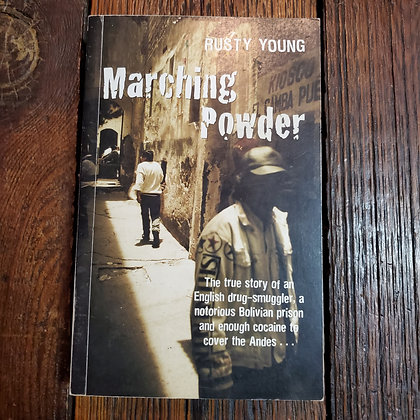 Young, Rusty - MARCHING POWER (Signed Softcover)