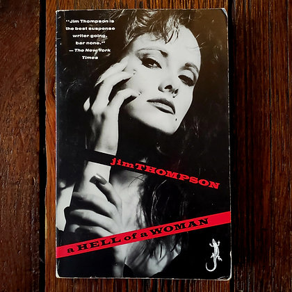 Thompson, Jim : A HELL OF A WOMAN - Softcover Book