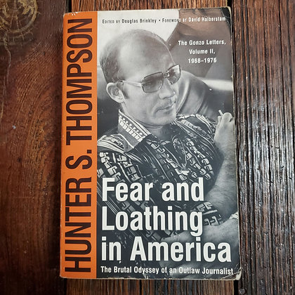Thompson, Hunter S : FEAR AND LOATHUNG IN AMERICA - Softcover Book