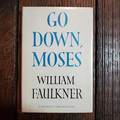 Faulkner, William : GO DOWN, MOSES - Hardcover Book