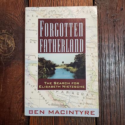 Macintryre, Ben - FORGOTTEN FATHERLAND