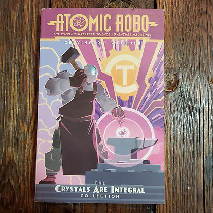 ATOMIC ROBO The Crystals Are Integral Collection