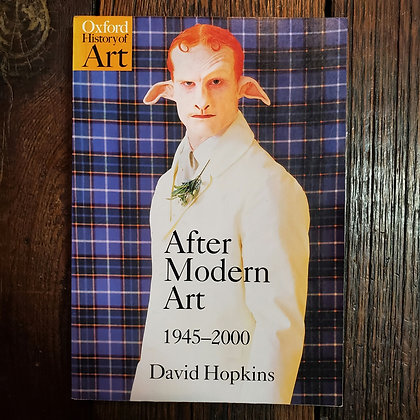 Hopkins, David : AFTER MODERN ART 1945-2000 - Softcover Book