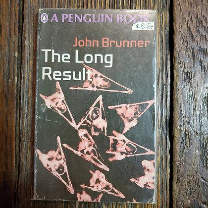 Brunner, John : THE LONG RESULT - Vintage 1st Paperback