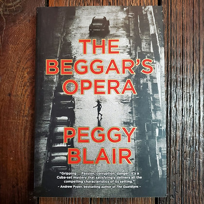 Blair, Peggy : THE BEGGAR'S OPERA - Softcover Book