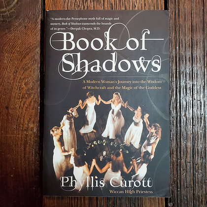 Curott, Phyllis : BOOK OF SHADOWS - Softcover Book