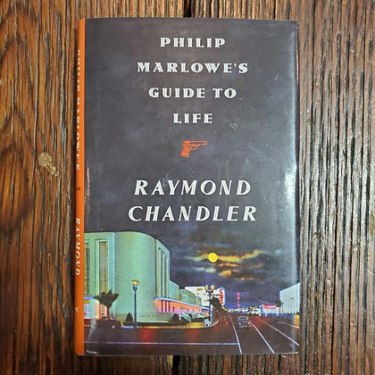 Chandler, Raymond : PHILIP MARLOWE'S GUIDE TO LIFE - Small Hardcover Book