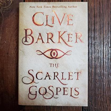 Barker, Clive : THE SCARLET GOSPELS - 1st Edition Hardcover