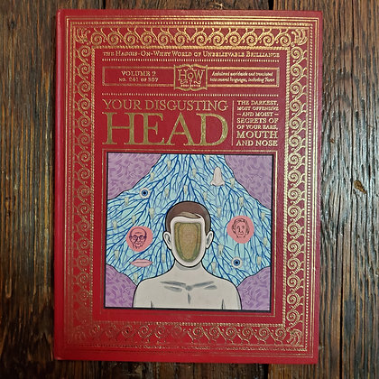YOUR DISGUSTING HEAD - The How? Hardcover Book Series
