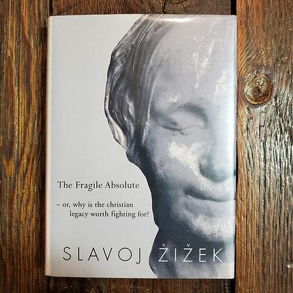 Žižek, Slavoj : THE FRAGILE ABSOLUTE - Hardcover Book