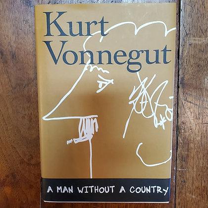 Vonnegut, Kurt - A MAN WITHOUT A COUNTRY (Hardcover)