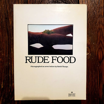 RUDE FOOD - Rare 1980 Softcover Adult Art Book