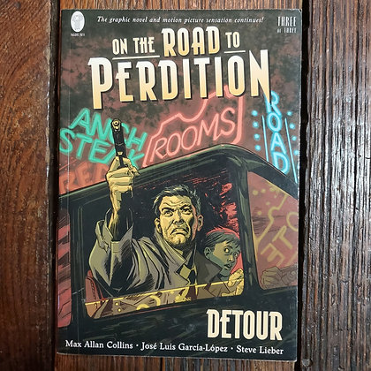 On The Road Perdition : Detour - Small Graphic Novel