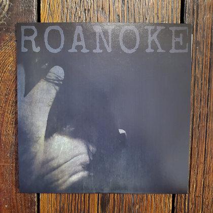 ROANOKE - NEW! 7 inch Vinyl