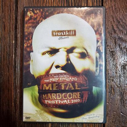 New England METAL & HARDCORE Fest 2003 DVD