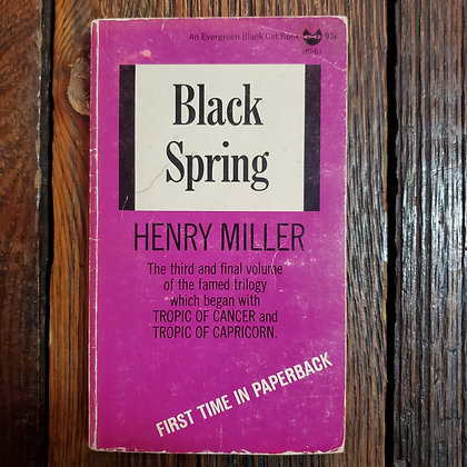 Miller, Henry : BLACK SPRING - 1963 Paperback (Reader Condition)