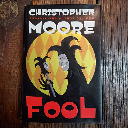 Moore, Christopher- FOOL (1st Edition Hardcover)