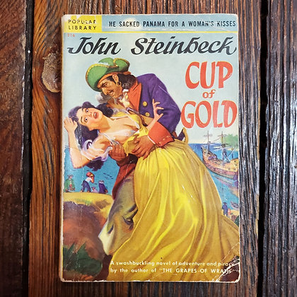 Steinbeck, John - CUP OF GOLD (A Rare Canadian Paperback Edition)