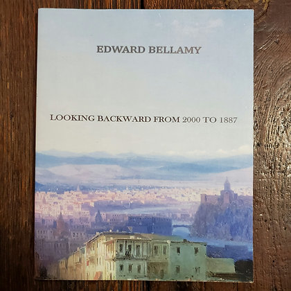Bellamy, Edward : LOOKING BACKWARD FROM 2000 TO 1887 - Softcover Book
