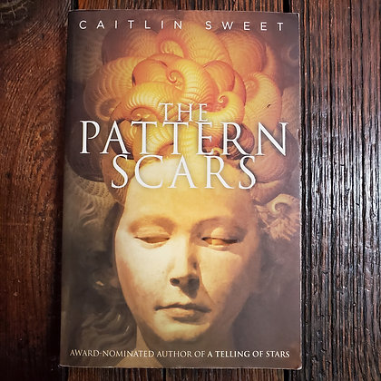 Sweet, Caitlin : THE PATTERN SCARS - Softcover Book
