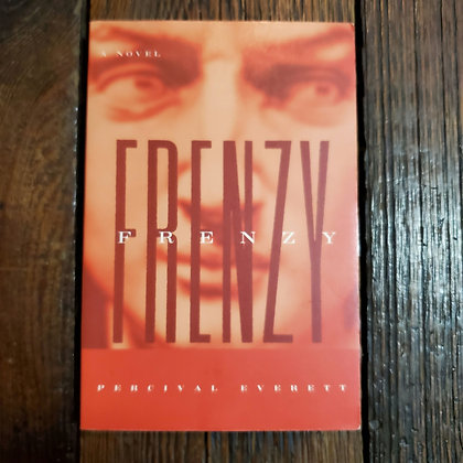 Everett, Percival : FRENZY - Softcover Book