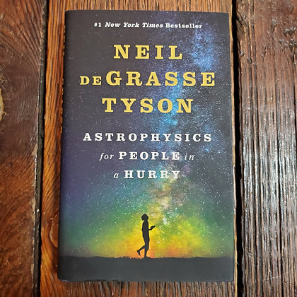 Tyson, Neil DeGrasse - ASTROPHYSICS FOR PEOPLE IN A HURRY (Hardcover)