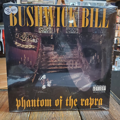 BUSHWICK BILL - Phantom of the Rapra  • [OG Press Still Sealed! Vinyl LP]