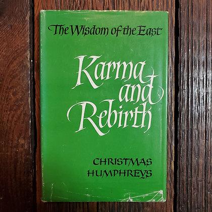 KARMA AND REBIRTH The Wisdom of The East - Christmas Humphreys Hardcover