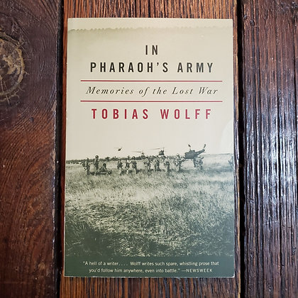 Wolff, Tobias - IN PHARAOH'S ARMY