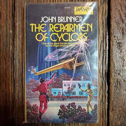 Brunner, John : THE REPAIRMEN OF CYCLOPS - Vintage Paperback