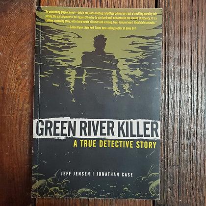 GREEN RIVER KILLER a true Detective Story - Graphic Novel