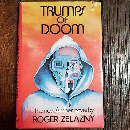 Zelazny, Roger - TRUMPS OF DOOM (Hardcover)