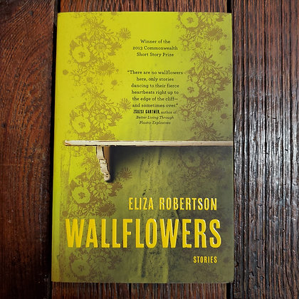 Robertson, Eliza : WALLFLOWERS - Softcover Book