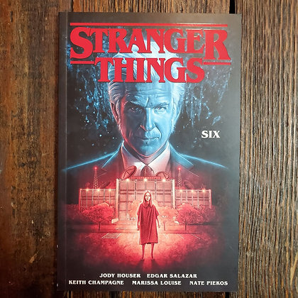 STRANGER THIBGS : Six - Graphic Novel