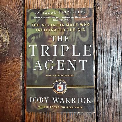 Warrick, Joby - THE TRIPLE AGENT