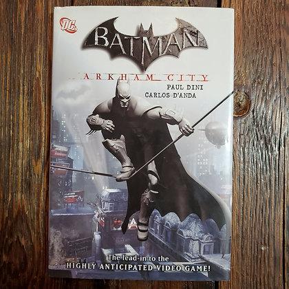 BATMAN Arkham City - Hardcover Graphic Novel