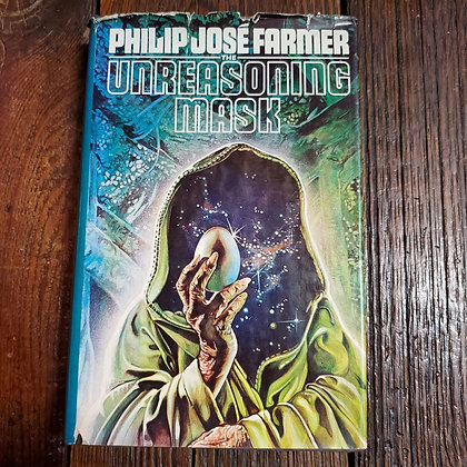 Farmer, Philip Jóse - THE UNREASONING MASK Hardcover