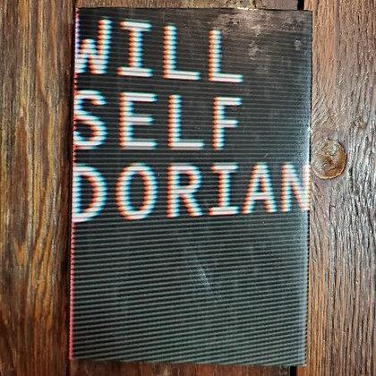 Self, Will : DORIAN - 1st Edition Hardcover