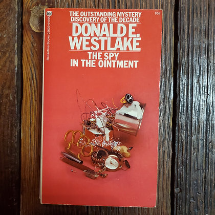 Westlake, Donald E : THE SPY IN THE OINTMENT - Paperback