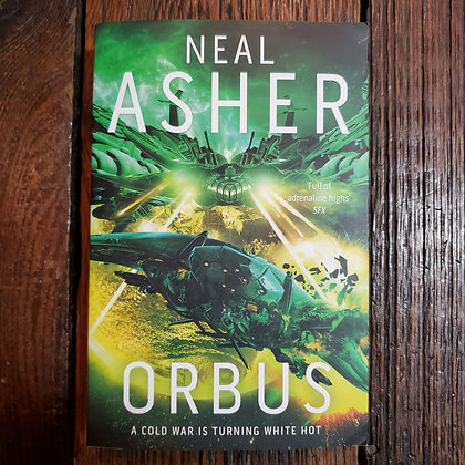 Asher, Neal : ORBUS - Softcover Book