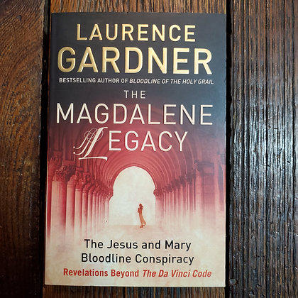 Gardner, Laurence - THE MAGDALENE LEGACY