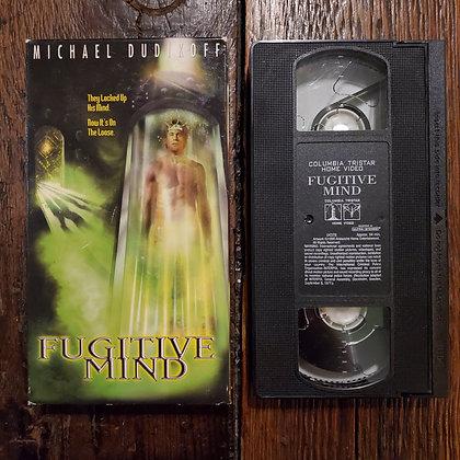 FUGITIVE MIND - VHS
