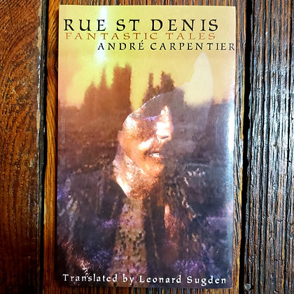 Carpentier, André : RUE ST DENIS FANTASIC TALES - Softcover Book