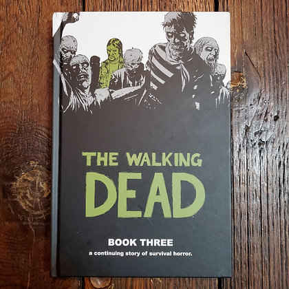 THE WALKING DEAD - Hardcover Book #3