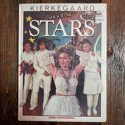Kierkegaard : SHOOTING STARS - Adult 1987 Hardcover Graphic Novel