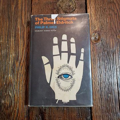 Dick, Philip K. - THE THREE STIGMATA OF PALMER ELDRITCH Hardcover