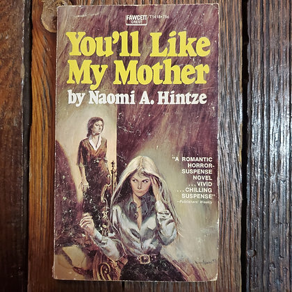 Hintze, Naomi A : YOU'LL LIKE MY MOTHER - Paperback