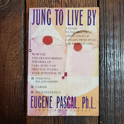 Pascal, Eugene PH.L. : JUNG TO LIVE BY - Softcover