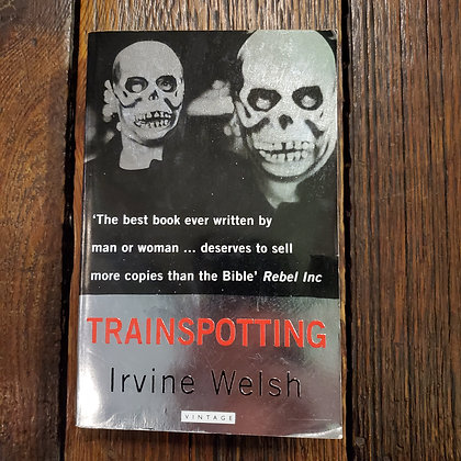Welsh, Irvine : TRAINSPOTTING - Softcover Book